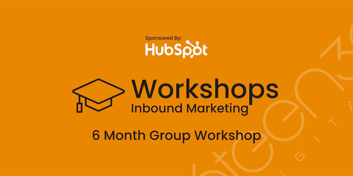 Inbound Pro Digital Strategy & Marketing Workshop - Sponsored By HubSpot