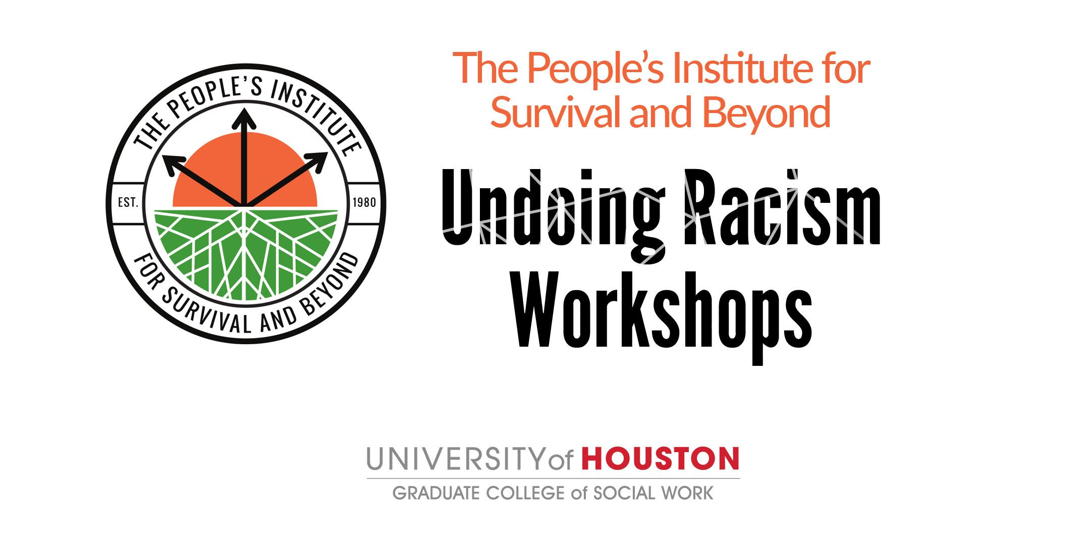 The People's Institute for Survival and Beyond - Undoing Racism Workshop