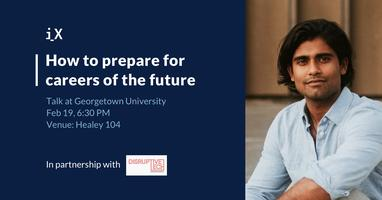 How to Prepare for Careers of the Future - Talk at...