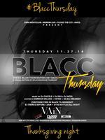 Blacc Thursday || Thanksgiving Day #PLAyxxxHOUSE