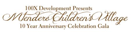 Mtendere Children's Village: 10 Year Celebration Gala
