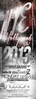 NYE 2013 HOLLYWOOD STYLE @ HUDSON!