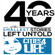 Cities4Life - 40 Years of the Smallest Stories Left Untold
