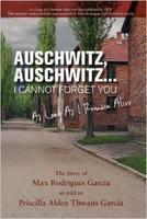 Auschwitz Survivor, Max Garcia, Shares His Unique Story