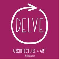 DELVE: Architecture + Art