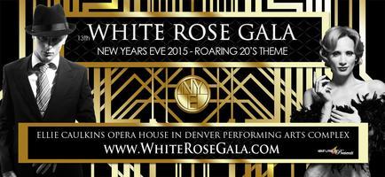 White Rose Gala NYE Denver 2014 - 13th Annual