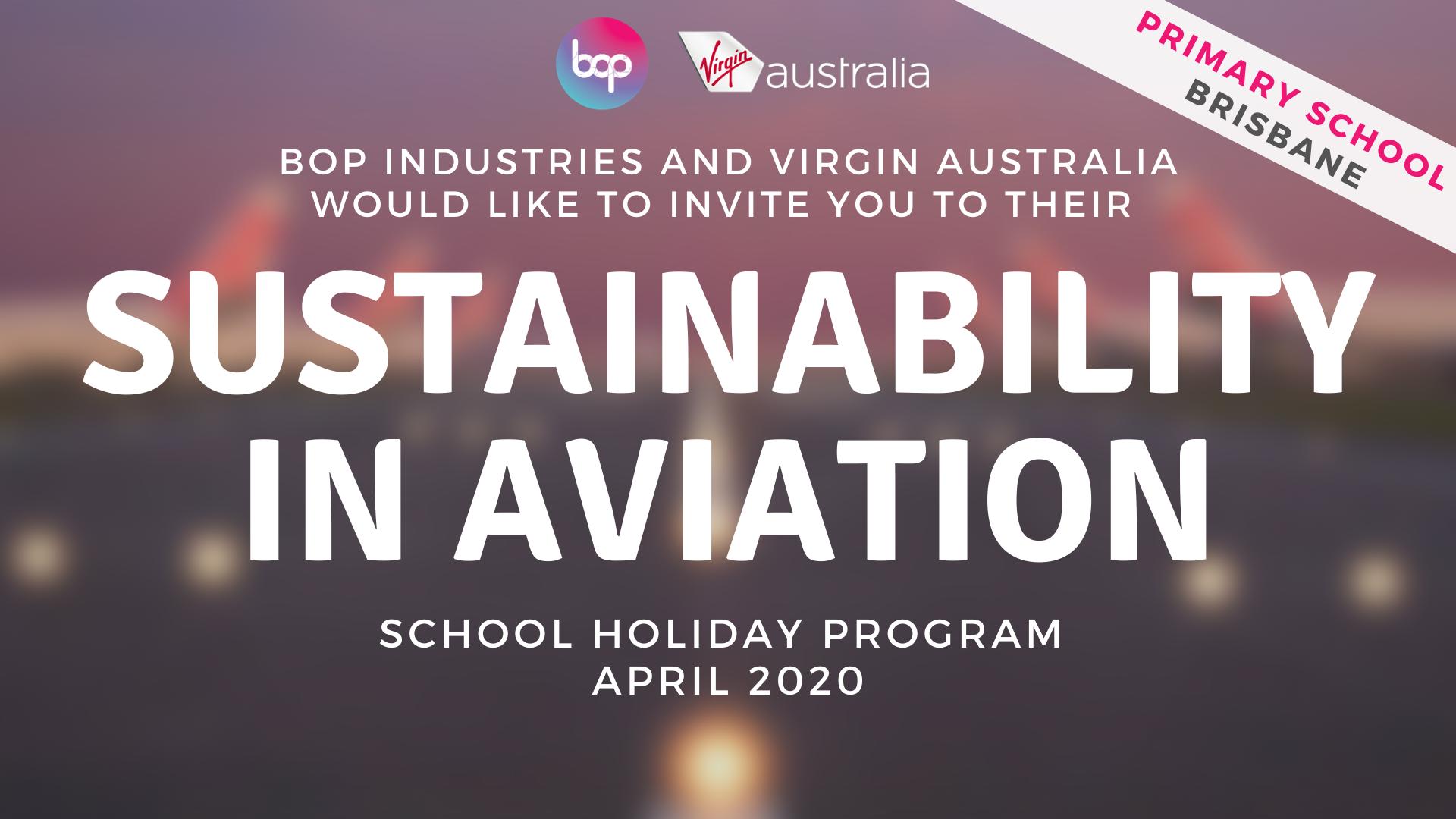 Sustainability In Aviation - Junior Aviators - Primary Holiday Program