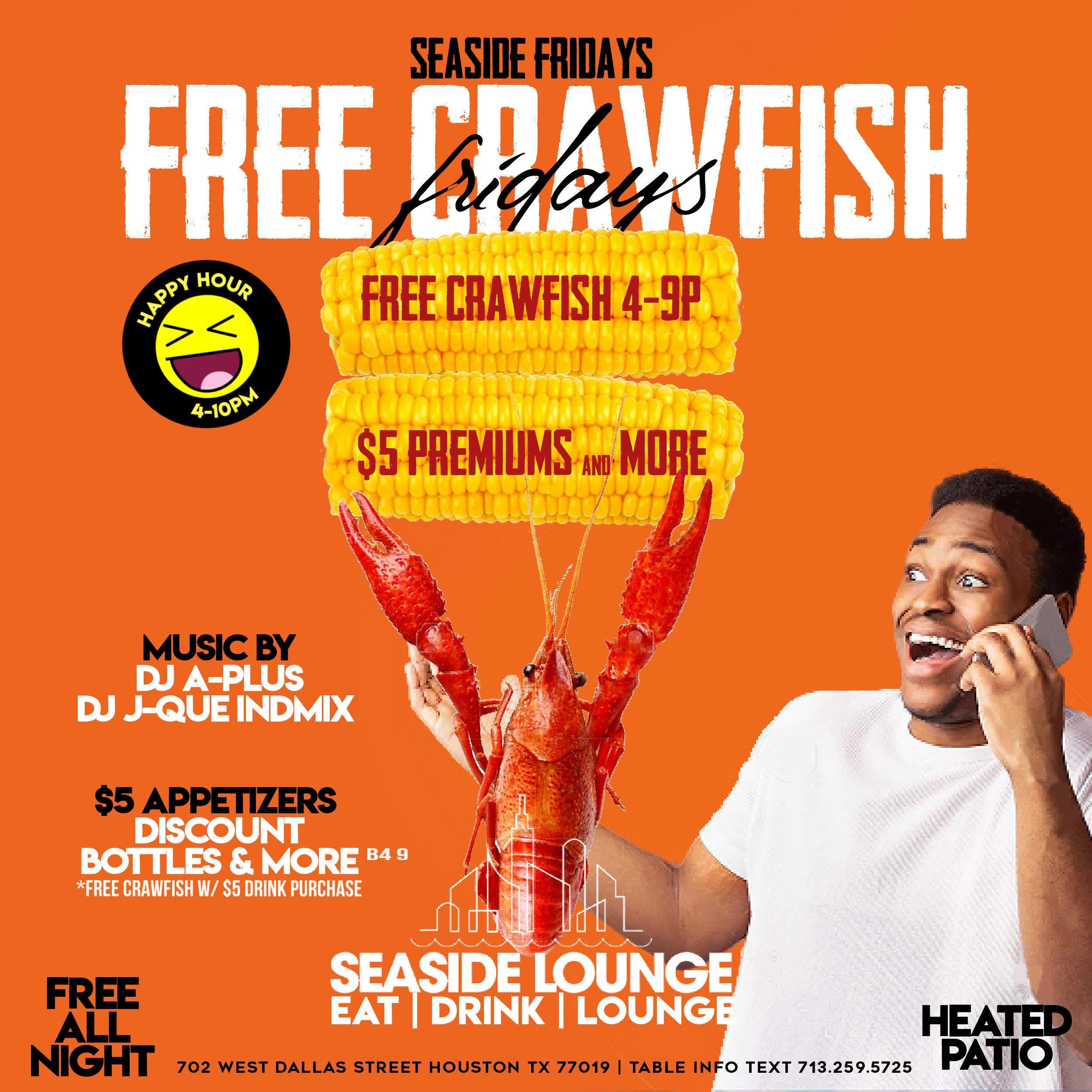 FREE CRAWFISH Fridays at SEASIDE Happy Hour 4-10PM