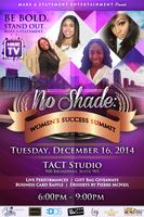 No Shade: Women's Success Summit (Networking & Panel...