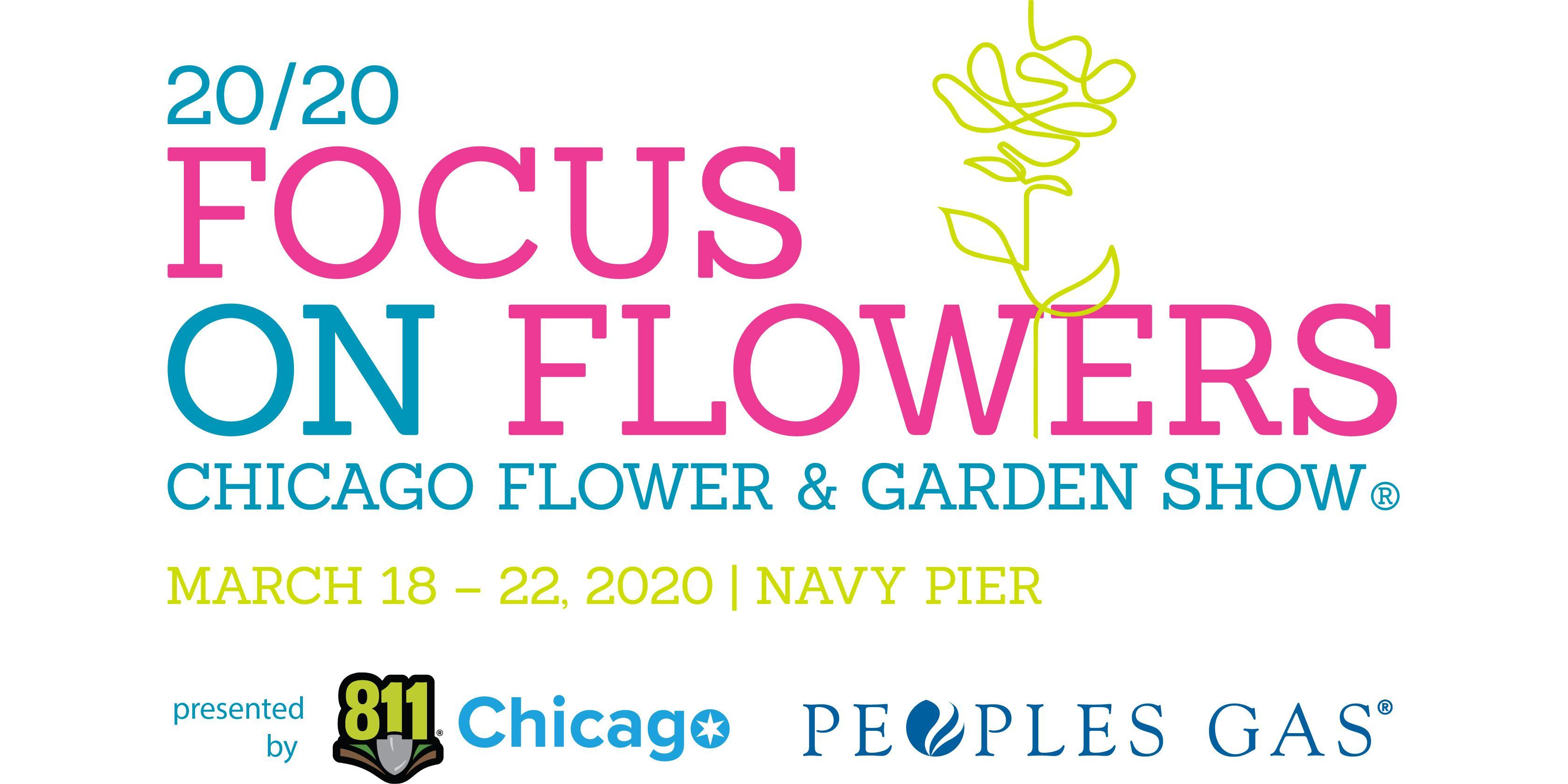 Chicago Flower Garden Show 2020 13 Mar 2020