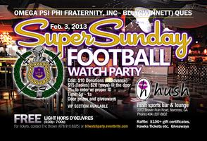 Annual SuperSunday Watch Party presented by Omega Psi Phi...