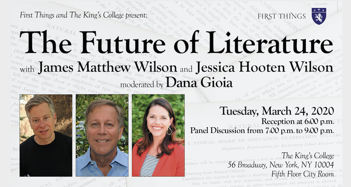First Things and The King's College present: The Future of Literature