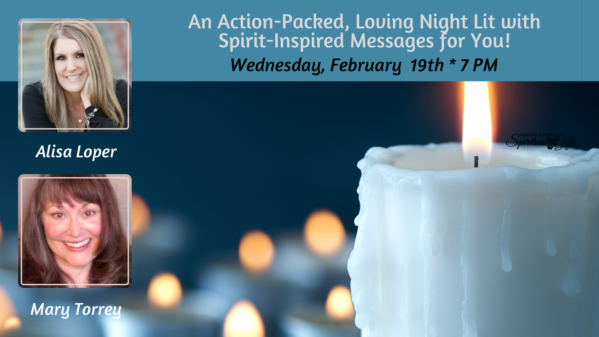 An Action-Packed, Loving Night Lit with Spirit-Inspired Messages for You!