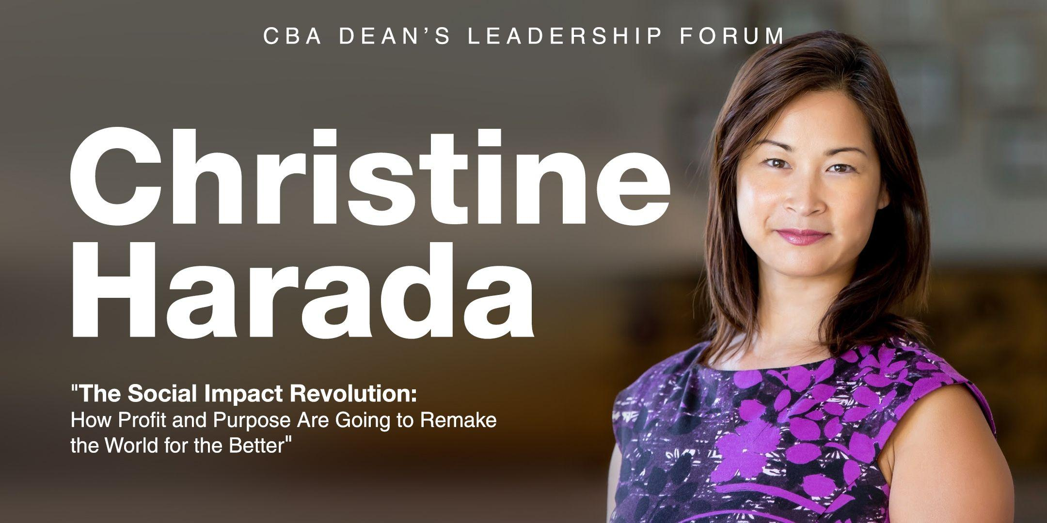 Cba Dean S Leadership Forum An Evening With Christine Harada 26 Feb 2020