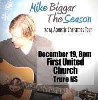 Mike Biggar Acoustic Christmas Tour - Truro NS
