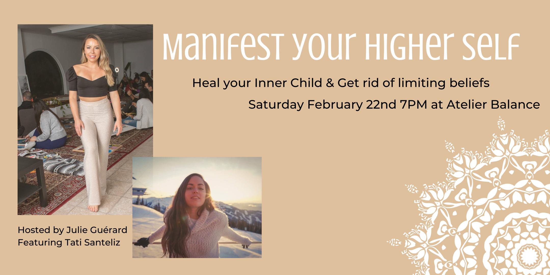 Manifest your Higher Self
