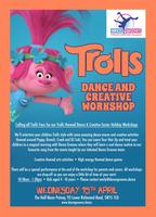 Trolls themed Dance & Creative Easter Holiday Workshop...