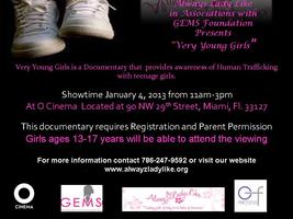 "Alwayz Lady Like & GEMS Foundation Presents "" Very Young..."