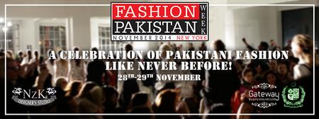 November 28th-29th / Fashion Pakistan Weekend 2014 @...