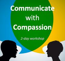 Communicate with Compassion 2-day workshop