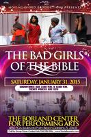 """""""The Bad Girls of the Bible"""" Inspirational Stage Play"""