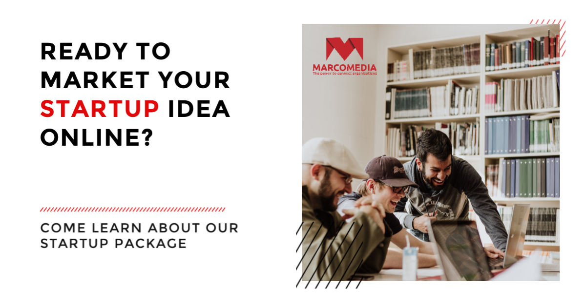 Ready to market your startup idea online? Come learn about our package.