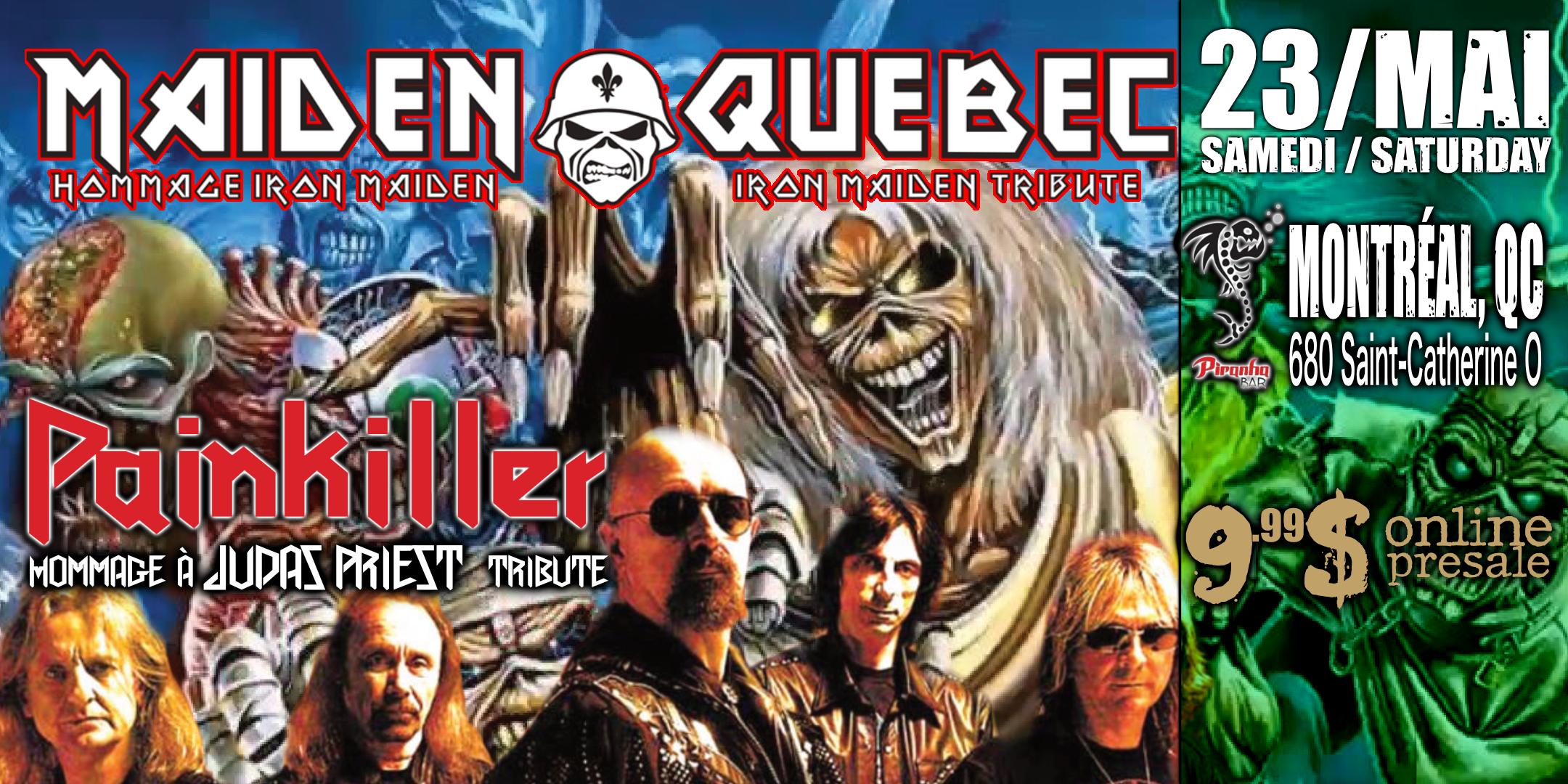 IRON MAIDEN & JUDAS PRIEST tributes (by Maiden Québec & Painkiller)
