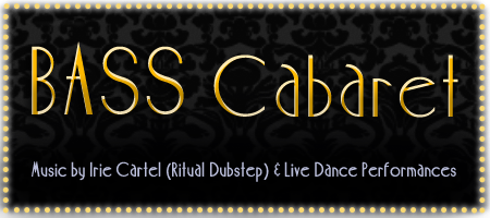 Bass Cabaret feat. Irie Cartel DJs