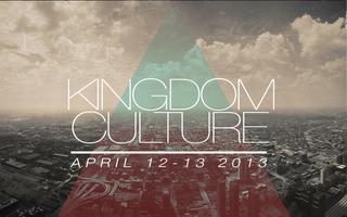Kingdom Culture 2013