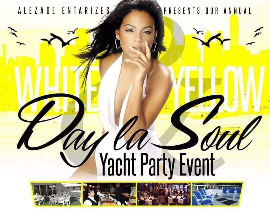 ALEZADE ENT WHITE and YELLOW DAY La SOUL ANNUAL YACHT EVENT