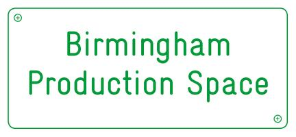 Birmingham Production Space: Starting the Conversation