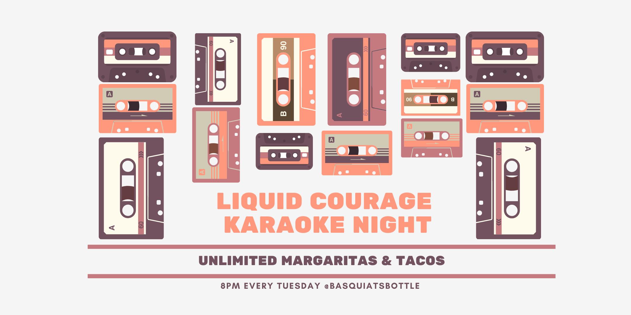 Liquid Courage Karaoke Night