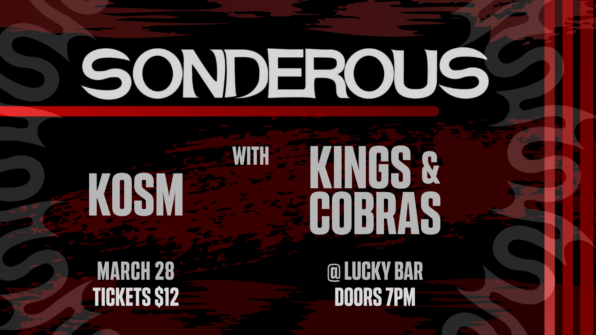Sonderous at Lucky Bar w/ Kosm and Kings & Cobras