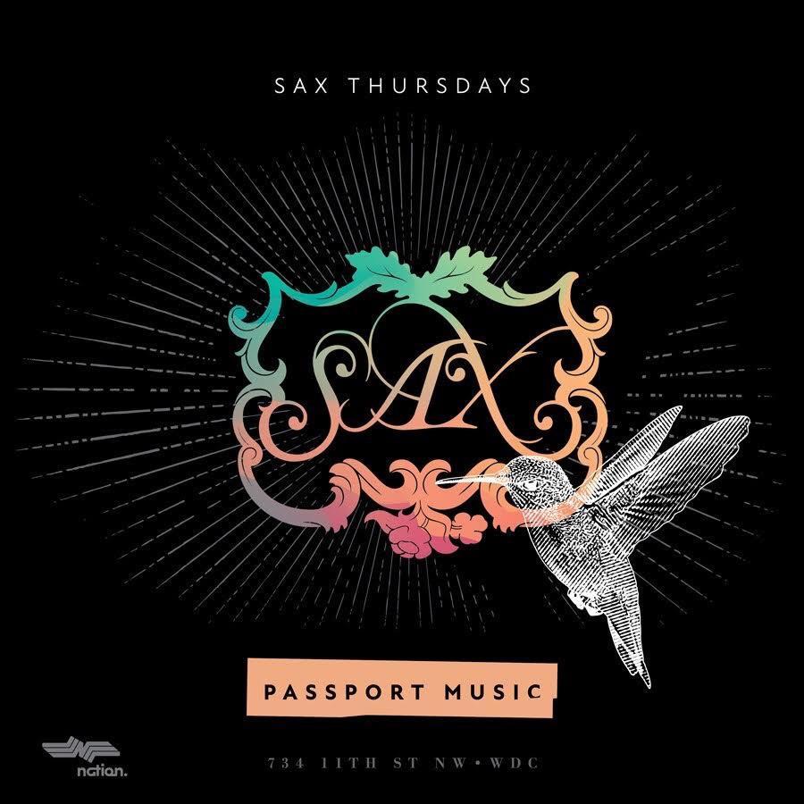 SAX THURSDAYS || $5 DRINKS + VIP RSVP || SAX DC || #PASSPORTMUSIC
