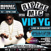 "RIP THE MIC FEATURING ""VIP YG"" LIVE @ ELM STREET BAR"