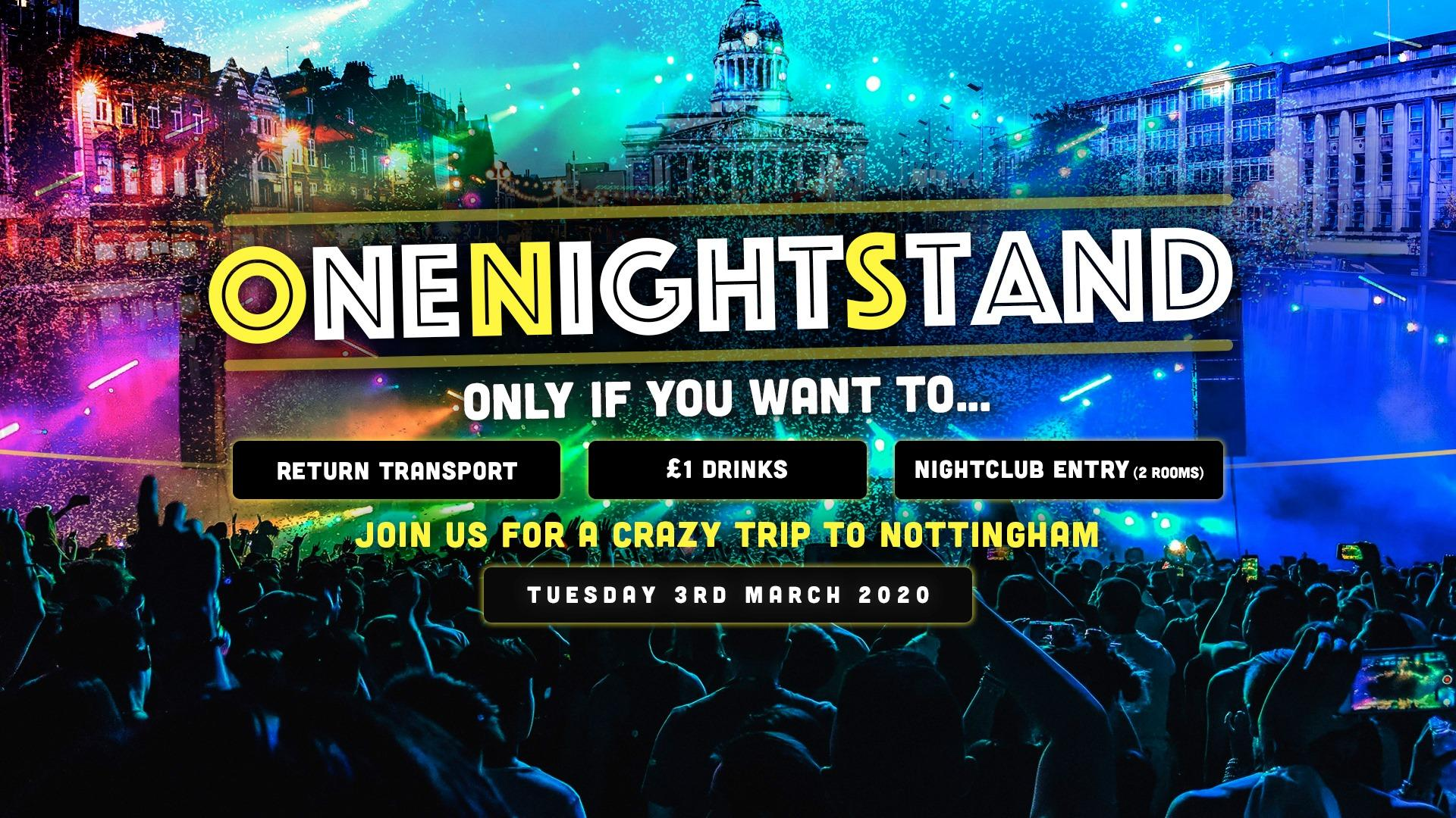 O.N.S. Loughborough -> Notts Night Out