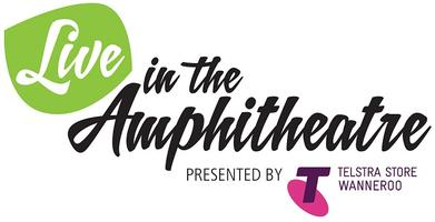 Live in the Amphitheatre presented by Telstra Store Wan...