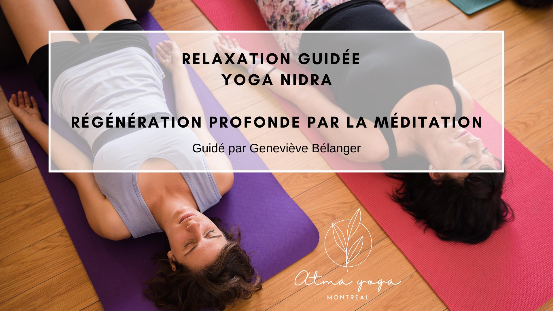 Yoga Nidra - Relaxation guidée