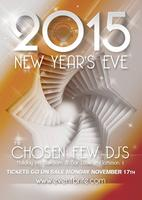 The Chosen Few DJs present NYE2015! Ring in the new...