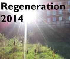 Regeneration 2014 -getting it right this time