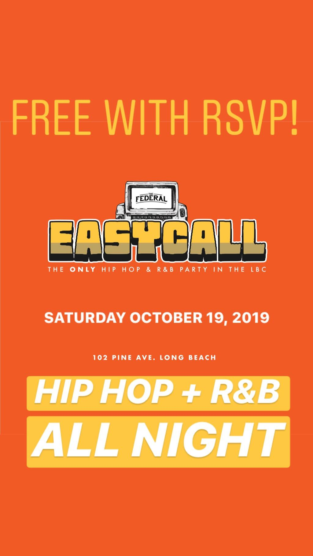 Saturdays EASY CALL at Federal Bar Long Beach