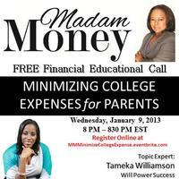 "Madam Money's FREE ""Minimizing College Expenses for..."
