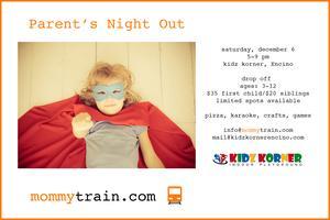 Parent's Night Out- Kidz Korner, Encino