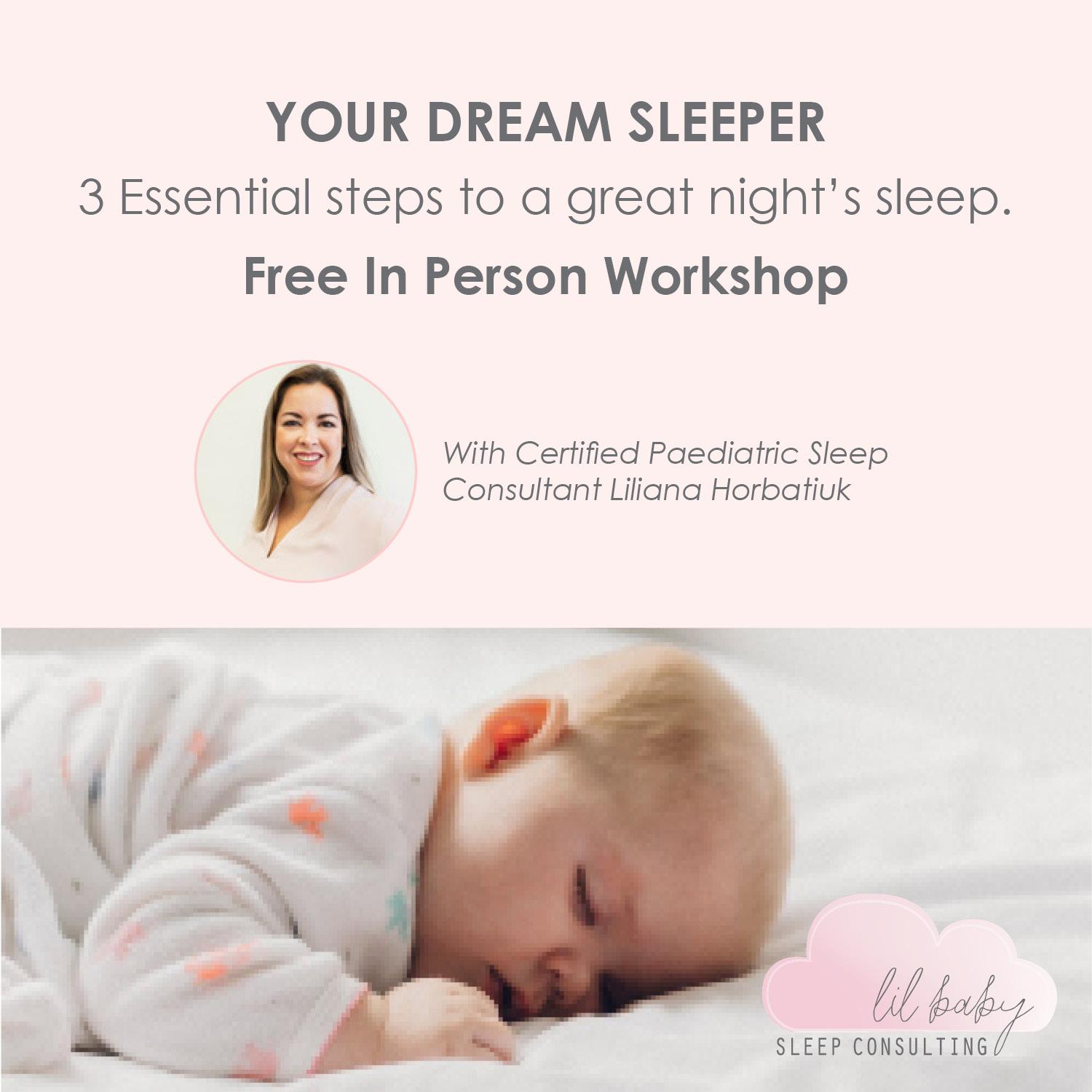 Your Dream Sleeper - 3 Essential Steps To A Great Night Sleep (0-12 months)