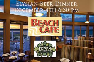 Elysian Beer Dinner at Beach Cafe