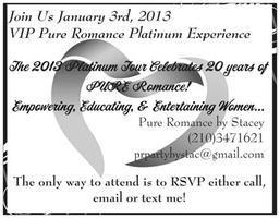 VIP Pure Romance Platinum Experience!
