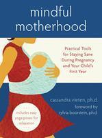 Mindful Motherhood May 9th Launch