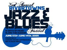 THE RIVERTOWNS JAZZ AND BLUES FESTIVAL presents   Pete ...