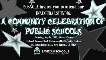 "Save Our Schools NOLA's Inaugural Shindig:    ""A..."