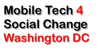 Mobile Tech 4 Social Change Washington DC